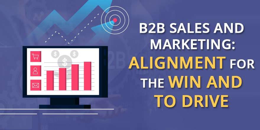 B2B Sales and Marketing Alignment