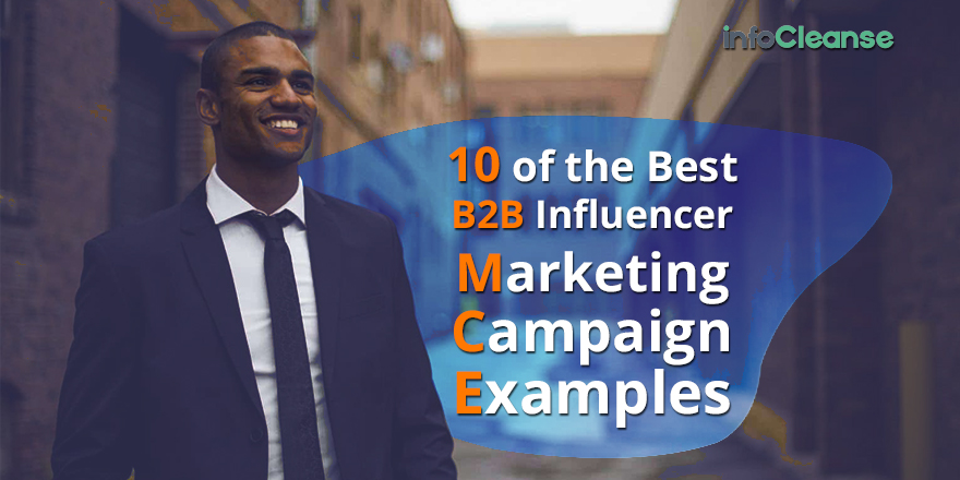 best b2b influencer marketing campaigns