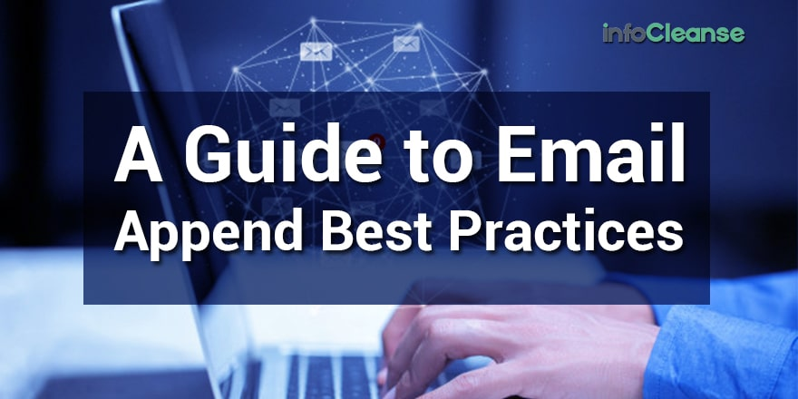 Email Append Best Practices